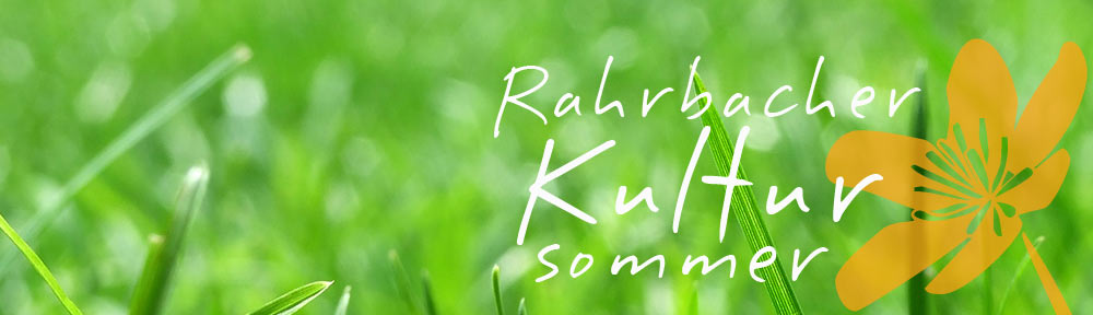 Rahrbacher Kultursommer